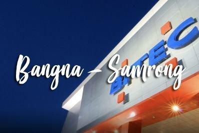 Bang Na - Samrong